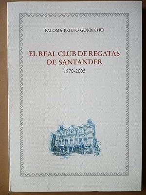 El Real Club de Regatas de Santander 1870-2005.: Prieto Gorricho, Paloma.