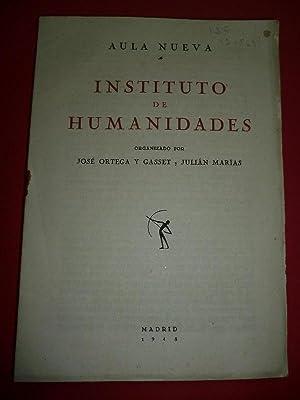 Aula Nueva. Instituto de Humanidades, organizado por José Ortega y Gasset y Julián ...