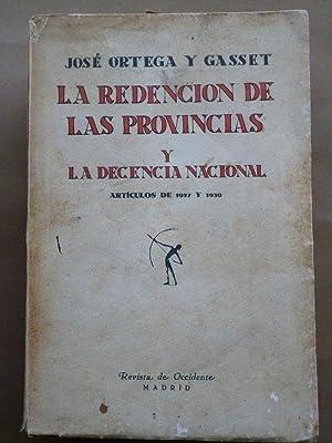 Resultado de imagen de ortega y gasset rendicion de provincias
