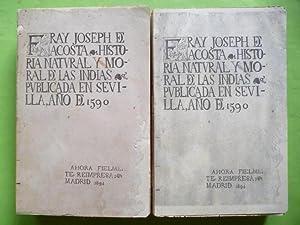 Historia Natural y Moral de las Indias,: Acosta, Fray Joseph