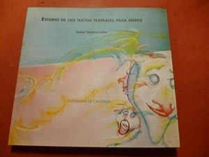 Estudio de los Textos Teatrales para Niños.: Tejerina Lobo, Isabel.