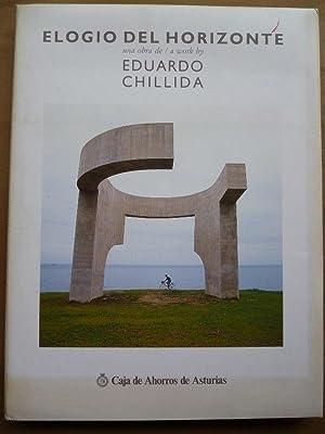 Elogio del Horizonte. Una obra de / a work by Eduardo Chillida. Fotografías: Jesús Uriarte. Textos:...