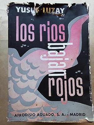 Los Ríos Bajan Rojos.: Luzay, Yusuf.