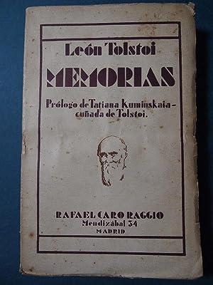 Memorias. Infancia - Adolescencia - Juventud. Prólogo: Tolstoi, León.