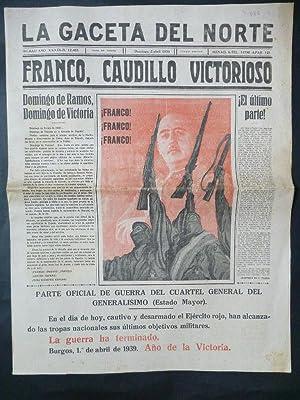 La Gaceta del Norte. Núm. 12.467. 2 de abril 1939.