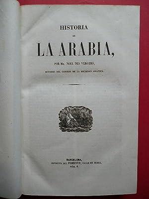 Historia [ y Geografía] de la Arabia.: NOËL DES VERGERS J. M. A.