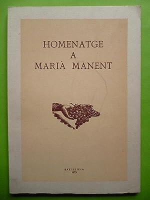 HOMENATGE A MARIÀ MANENT.: Manent, Marià
