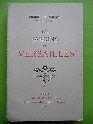 Les Jardins de Versailles.: NOLHAC Pierre de.