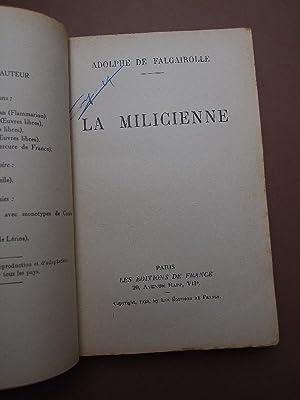 LA MILICIENNE. Roman de l'Espagne 1937.: Falgairolle, Adolphe de.
