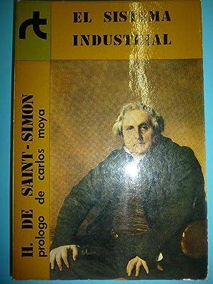 EL SISTEMA INDUSTRIAL. Prólogo de Carlos Moya.: Saint-Simon, Henri de.