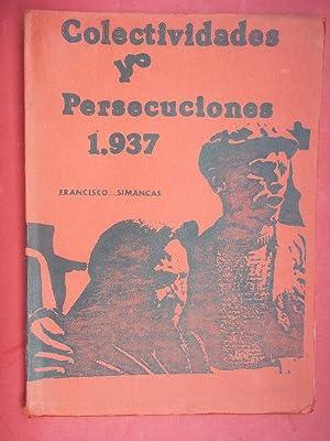 COLECTIVIDADES Y PERSECUCIONES 1937.: Simancas, Francisco.