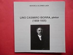 Lino Casimiro Iborra, pintor (1858-1935).: Alonso Laza, Manuela.