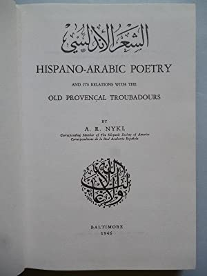 Hispano-Arabic Poetry and its relations with the: NYKL A. R.