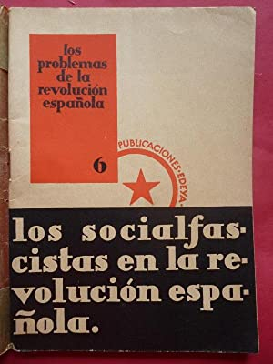 Los Socialfascistas en la Revolución Española. Los