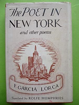THE POET IN NEW YORK and other: GARCÍA LORCA, Federico.