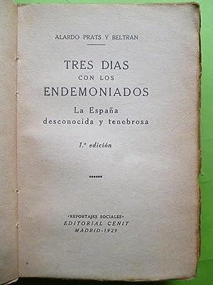 Tres Días con los Endemoniados. La España desconocida y tenebrosa.: Prats y Beltrán, ...