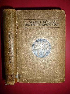 Lehrbuch der Buchdruckerkunst.: MÜLLER August.