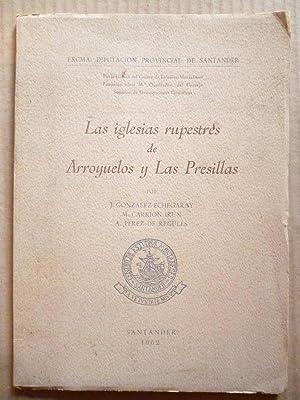 Las Iglesias Rupestres de Arroyuelos y Las: J. González Echegaray.