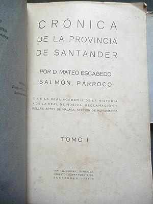 Crónica de La Provincia de Santander. Tomo I y II.: Escagedo Salmón, Mateo.