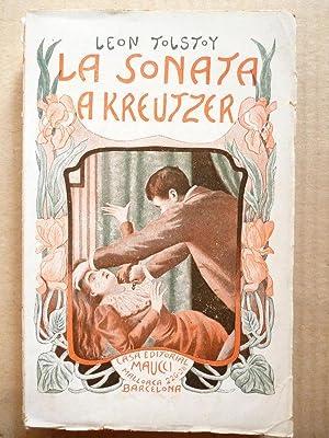 La Sonata a Kreutzer. Traducción de Francisco: Tolstoy, Conde León.