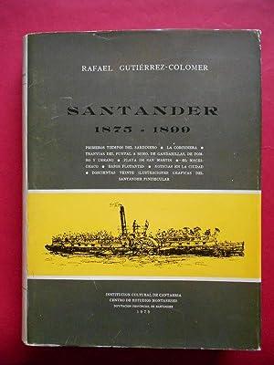 Santander 1875 - 1899. Primeros tiempos del Sardinero. La Corconera. Tranvías del Puntal a ...