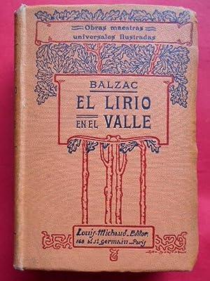 El Lirio en el Valle. Novela. Traducción de Jose Muñoz Escamez. Ilustraciones y cubierta de ...
