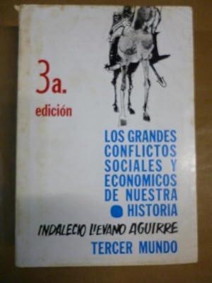 Los Grandes Conflictos Sociales y Económicos de: Lievano Aguirre, Indalecio.