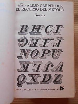 El Recurso del Método. Novela.: Carpentier, Alejo.