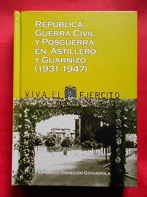 República, Guerra Civil y Posguerra en Astillero: Obregón Goyarrola, Fernando.