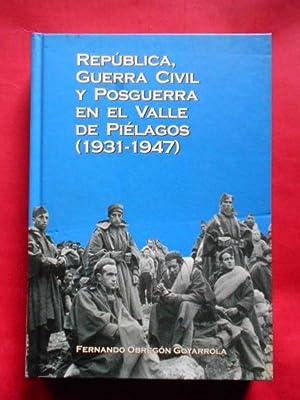 República, Guerra Civil y Posguerra en el: Obregón Goyarrola, Fernando.