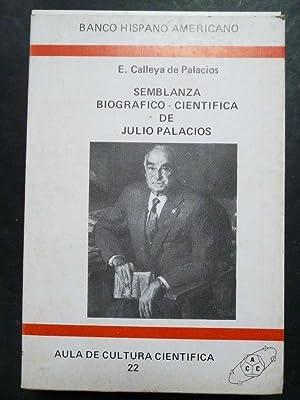 Semblanza Biográfico - Científica de Julio Palacios.: Calleya de Palacios, E.