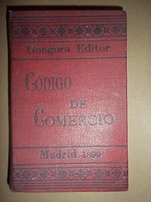 Código de Comercio con las reformas introducidas hasta 1899. por la redacción de la ...