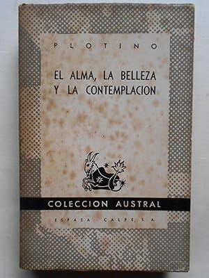 El Alma, la Belleza y la Contemplación.: Plotino.