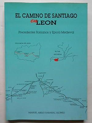 El Camino de Santiago en León. Precedentes: Rabanal Alonso, Manuel