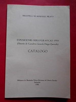 Catálogo. Exposiciones Bibliográficas 1980. (Historia de Cantabria-Gerardo: Diego