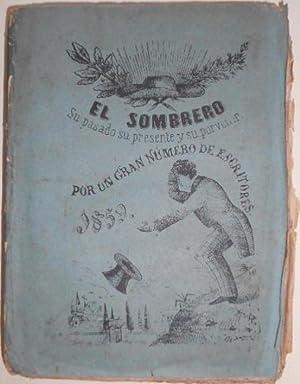 El Sombrero. Su pasado, su presente y: D. Antonio Ferrer