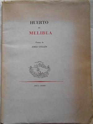 HUERTO DE MELIBEA.: GUILLÉN, Jorge.