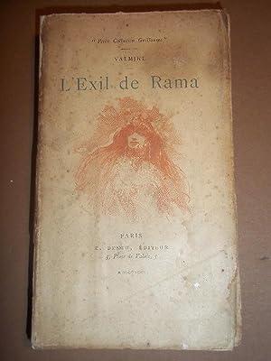 L'Exil de Rama. Traduction de J.-H. Rosny.: Valmikl.