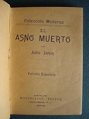 El Asno Muerto.: Janin, Julio.