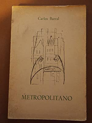 METROPOLITANO.: BARRAL, Carlos.