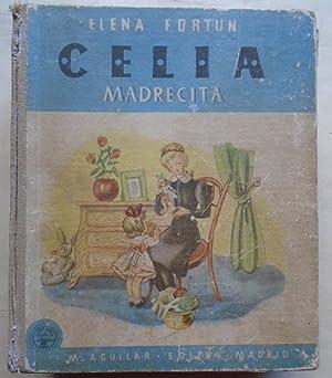 Celia Madrecita.: FORTUN, Elena.