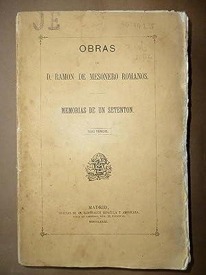 Memorias de un Setentón, Natural y Vecino: MESONERO ROMANOS, Ramón