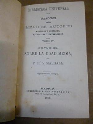 ESTUDIOS SOBRE LA EDAD MEDIA.: PI Y MARGALL, F.