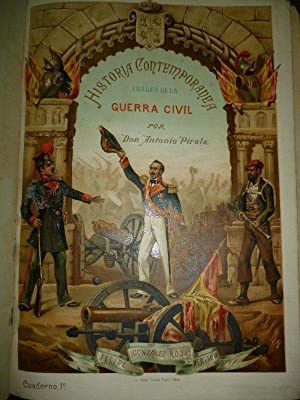 Historia Contemporánea. Segunda Parte de la GUERRA CIVIL. Anales desde 1843 hasta el ...