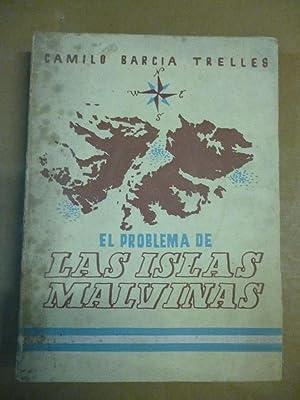 El Problema de las Islas Malvinas.: Barcia Trelles, Camilo.