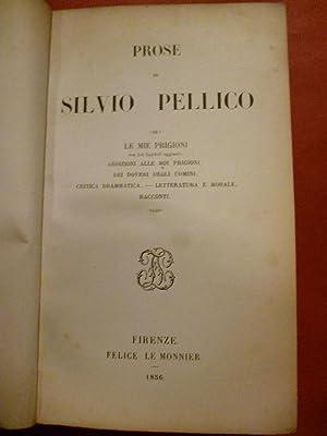PROSE. Le Mie Prigioni (con XII Capitoli: Pellico, Silvio