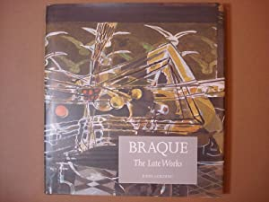 BRAQUE. THE LATE WORKS.: Braque Golding, John;