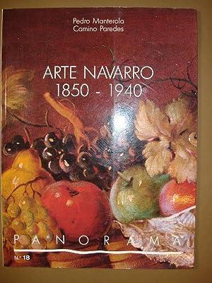 Arte Navarro 1850-1940.: Manterola, Pedro; Paredes, Camino.