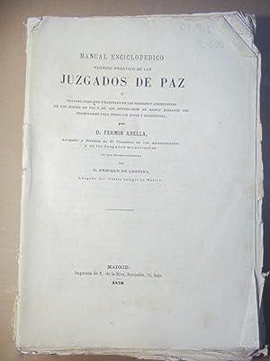 Manual Enciclopédico Teórico Práctico de los Juzgados de Paz.: Abella, Fermín.