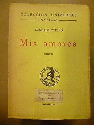 Mis Amores. Cuentos.: Coelho, Trindade.